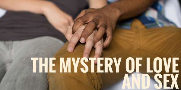 the-mystery-of-love-and-sex