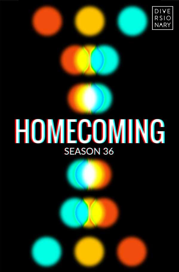 Season 36 Homcoming